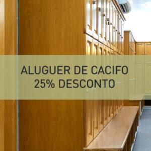25% desconto no aluguer anual do Cacifo